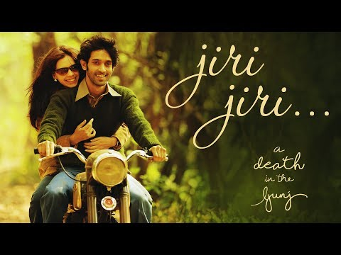 Jiri Jiri , the first song teaser from A $eath In The Gunj is out now.