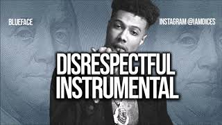 """Blueface """"Disrespectful"""" Instrumental Prod. by Dices *FREE DL*"""