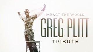 Greg Plitt  - Impact The World - Motivational Video   Tribute HD