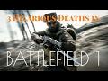 Top 3 Deaths in BATTLEFIELD 1 | jamez gamez