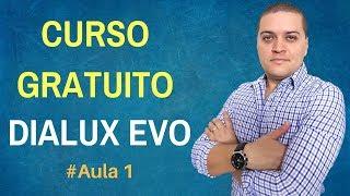 CURSO GRATUITO DIALUX EVO - DIALUX TUTORIAL AULA 1