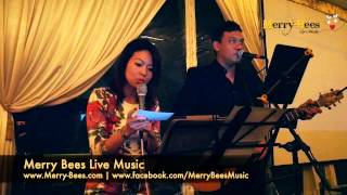Merry Bees Live Music - John and Joy sing Nothing's Gonna Change My Love