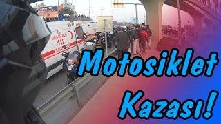iKiTeker - E5 Kötü Motosiklet Kazası!  / Günlük Olaylar 44