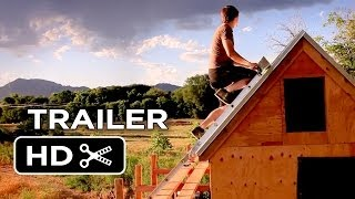 Tiny: A Story About Living Small - Trailer #2 2014 - House Building Documentary Hd