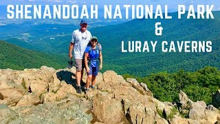 Shenandoah National Park & Luray Caverns
