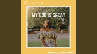 My God Is Great