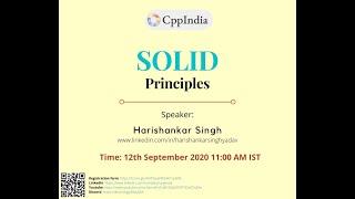 CppIndia - SOLID Principles by Harishankar Singh
