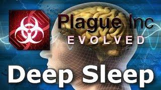 Plague Inc: Custom Scenarios - Deep Sleep