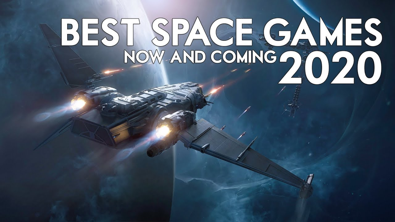 The Best Space Games Of 2020 A Look At The Upcoming Titles And Updates Youtube