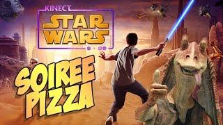 Soirée Pizza - Star Wars Kinect !