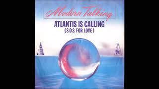 Modern Talking Atlantis Is Calling SOS For Love Remake Cover 2018