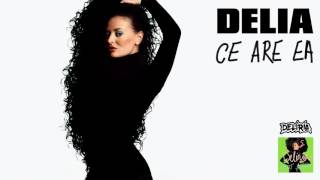 Delia - Ce are ea [official audio]
