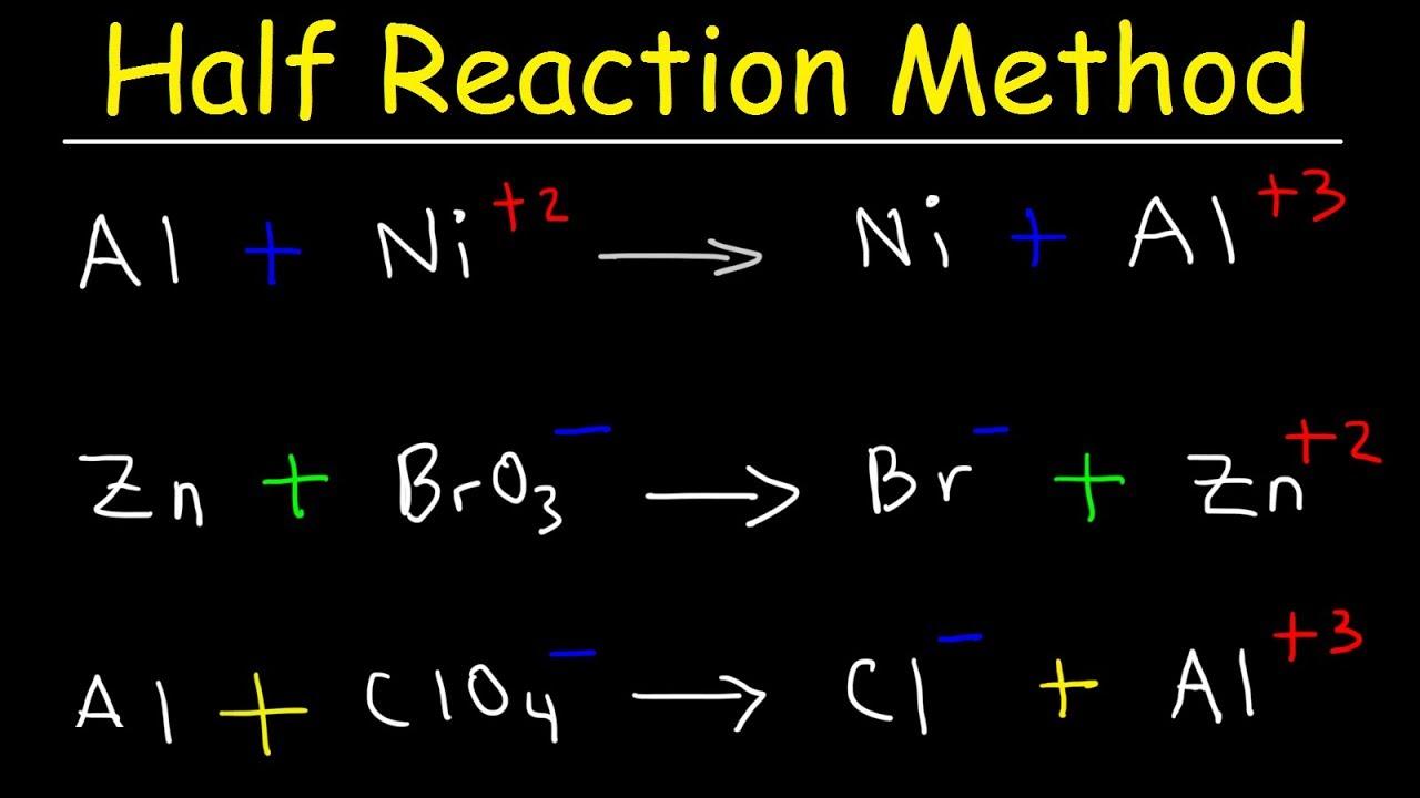 Half Reaction Method, Balancing Redox Reactions In Basic & Acidic Solution,  Chemistry