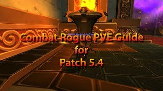 Combat Rogue 5.4 PVE Guide