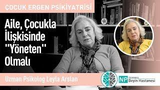 """Aile, Çocukla İlişkisinde """"Yöneten"""" Olmalı-Uzman Psikolog Leyla Arslan"""