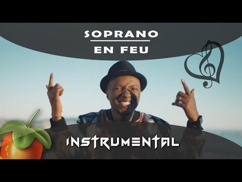 Soprano - En feu [ INSTRUMENTAL ] Remake sur Fl studio