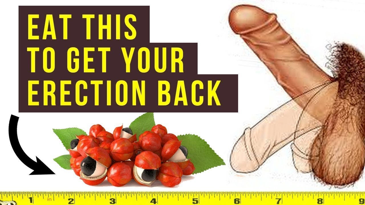 Foods that make penis bigger and stronger with hard erection