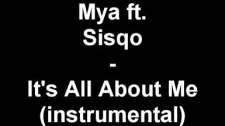 Mya ft Sisqo It's All About Me instrumental YouTube