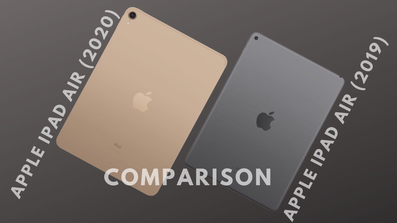 Apple iPad Air 2020 vs Apple iPad Air 2019 - Comparison 2020 - YouTube
