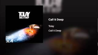 Call It Deep