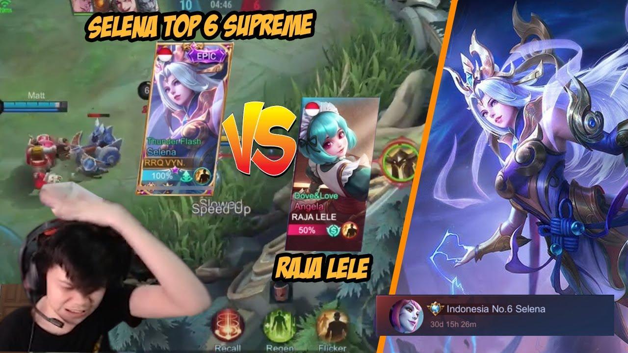 VYN : SELENA TOP 6 SUPREME VS RAJA LELE GAMEPLAY!!
