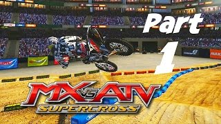 MX vs ATV Supercross! - Gameplay/Walkthrough - Part 1 - Fresh Start!