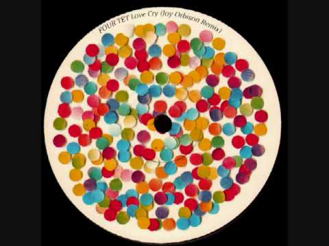 Four Tet - Love Cry (Joy Orbison Rmx)