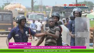 BREAKING: 3 people ARRESTED for the daylight R0BBERY at alaba market in Kumasi