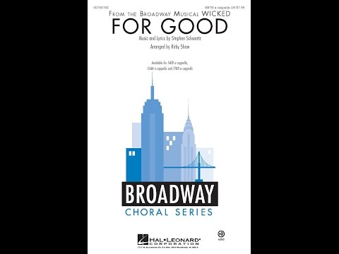 For Good (SATB) - Arranged by Kirby Shaw