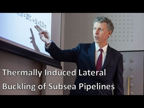 Chris Martin - Thermally Induced Lateral Buckling of Subsea Pipelines