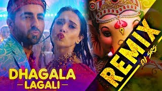 Remix: Dhagala Lagli | DJ song | DJ SRS | Ganesh Chaturthi DJ song | Letest Remix song 2019