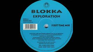 Blokka- Exploration (First Time Mix)