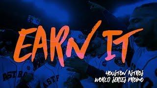 Houston Astros 2017 World Series Promo: Earn It (Mini-Movie) ᴴᴰ thumbnail