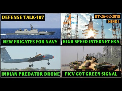 Indian Defence News:Navy Stealth Frigates,Rustom 2 drone trial,ISRO to give 100Gbps net speed,Hindi