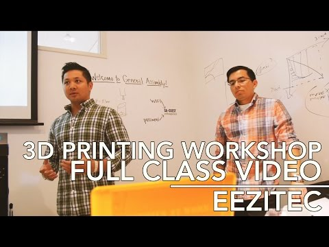 Full 3D Printing Workshop at General Assembly   Eezitec