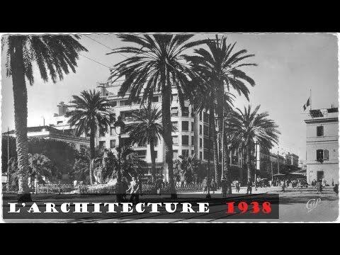 Tunisie 1938, L' Architecture en Tunisie