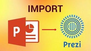 How To Import Powerpoint Presentation To Prezi Youtube