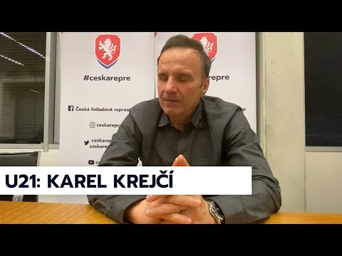 ČR U21 | Trenér Karel Krejčí po losu ME U21 v roce 2021