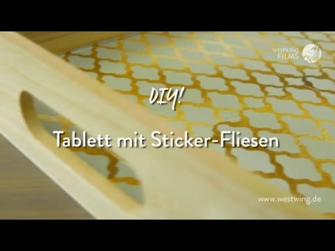 Diy Tablett Dekorieren Mit Sticker Fliesen Westwing Style Tipps