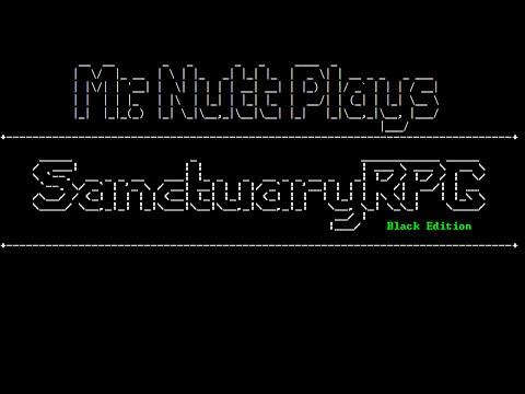 Let's Play Mini: SanctuaryRPG: Black Edition |