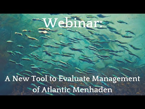 A New Tool to Evaluate Management Options for Atlantic Menhaden