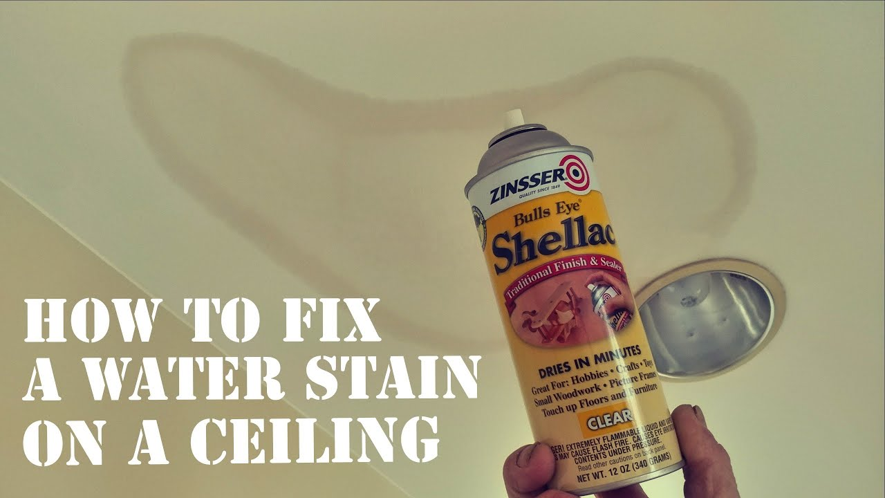 How To Fix A Water Stain On Ceiling