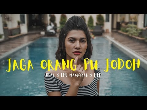 Jaga Orang Pu Jodoh - Near X Lhc Makassar X Hlf (lyrics)