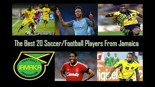 Top 20 Soccer/Football Players From JAMAICA