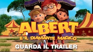 ALBERT E IL DIAMANTE MAGICO - Trailer Ufficiale Italiano