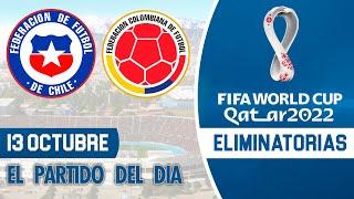 Eliminatorias Qatar 2022 - CHILE vs COLOMBIA | Jornada 2