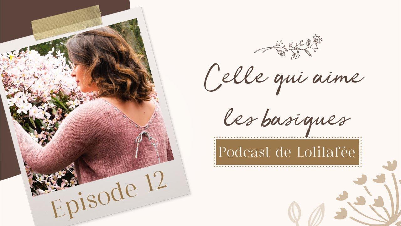Podcast 12 - Celle qui aime les basiques