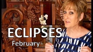 ECLIPSES of February 2017 / Lunar Eclipse Feb. 10th, Solar Eclipse Feb. 26th