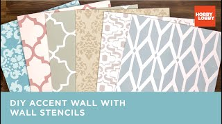 DIY Accent Wall with Wall Stencils | Hobby Lobby®