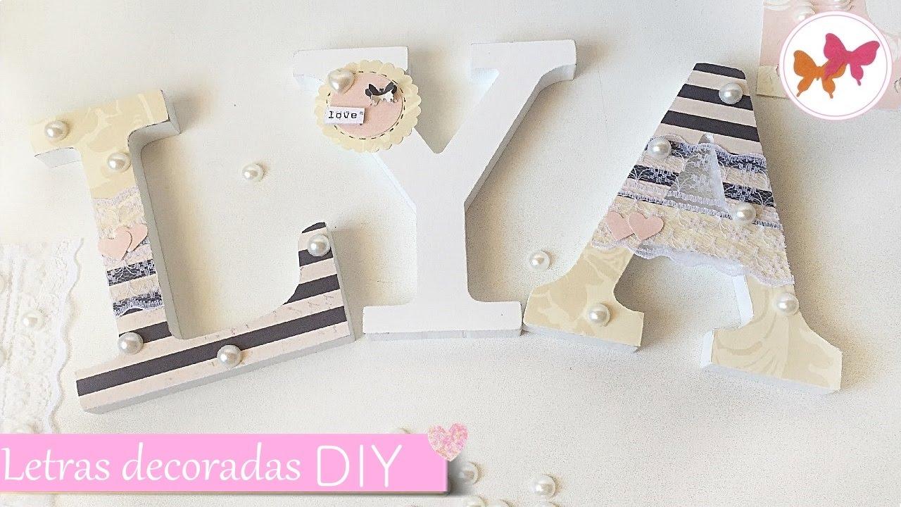 Diy letras decoradas para boda laila color - Cosas para decorar las fotos ...